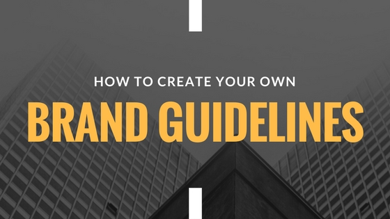Create Your Own Brand Guidelines Title